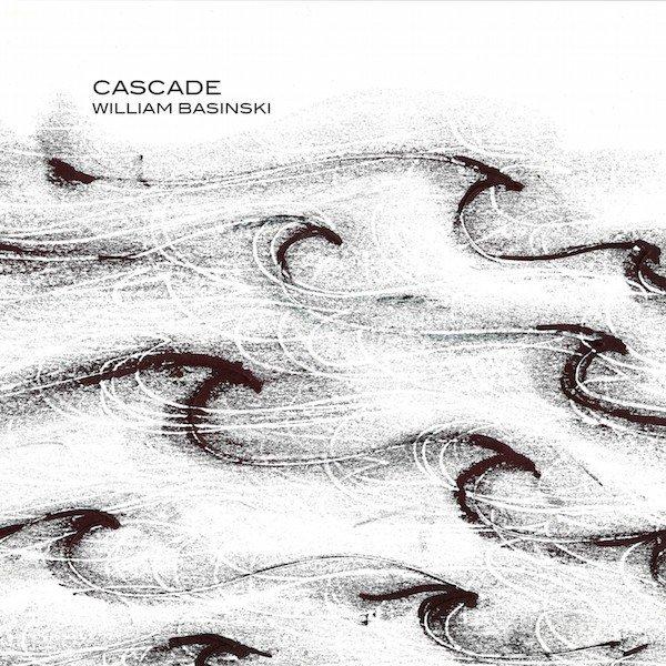 WILLIAM BASINSKI / Cascade (CD+DL)