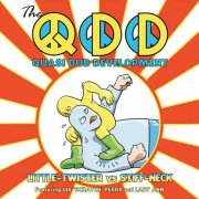 THE QUASI DUB DEVELOPMENT / Little Twister Vs. Stiff Neck (LP+DL)