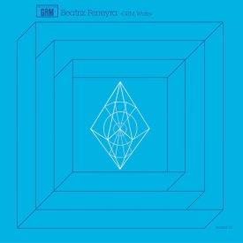BEATRIZ FERREYRA / GRM Works (LP)
