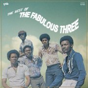 THE FABULOUS THREE / The Best Of The Fabulous Three (LP+DL)