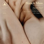 BLANCK MASS / Dumb Flesh (2LP+DL)