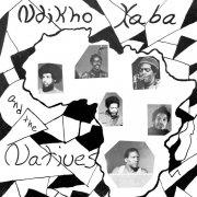 NDIKHO XABA AND THE NATIVES / Ndikho Xaba and the Natives (LP)