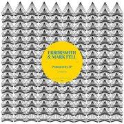 ERRORSMITH & MARK FELL / Protogravity EP (12 inch)