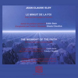 JEAN-CLAUDE ELOY / Le Minuit de la Foi - The Midnight of the Faith (2CD)
