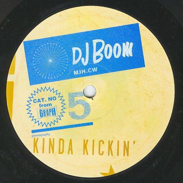 DJ BOOM / Kinda Kickin' (12 inch)