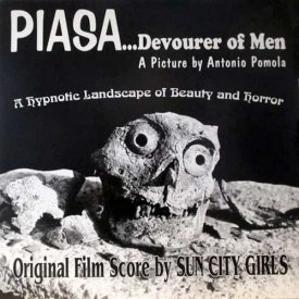 SUN CITY GIRLS / Piasa...Devourer of Men (LP)