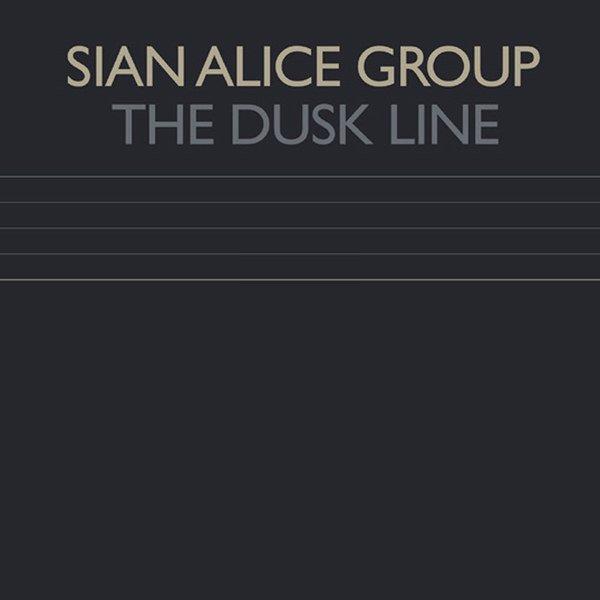 SIAN ALICE GROUP / Dusk Line (12 inch)