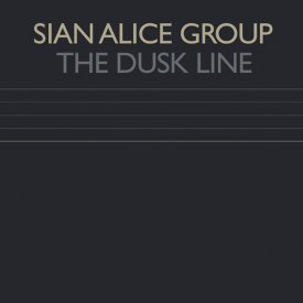SIAN ALICE GROUP / Dusk Line (12 inch)