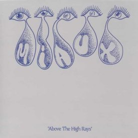 MIAUX / Above The High Rays (12''+DL)