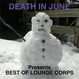 DEATH IN JUNE / Best of Lounge Corps (LP)