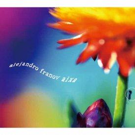 ALEJANDRO FRANOV / Aixa (CD)