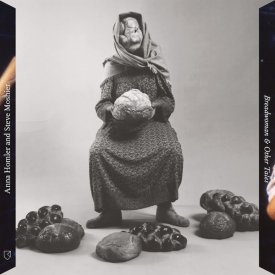 ANNA HOMLER and STEVE MOSHIER / Breadwoman & Other Tales (LP+DL)