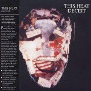THIS HEAT / Deceit (LP)