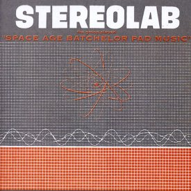 STEREOLAB / The Groop Played ''Space Age Batchelor Pad Music'' (LP - Mispress)