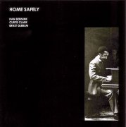 HAN BENNINK / CURTIS CLARK / ERNST GLERUM / Home Safely (CD)
