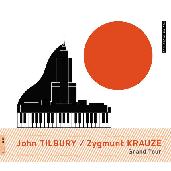 JOHN TILBURY / ZYGMUNT KRAUZE / Grand Tour (CD)