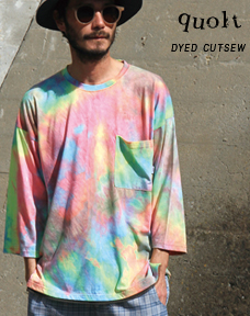 quolt/DYED CUTSEW