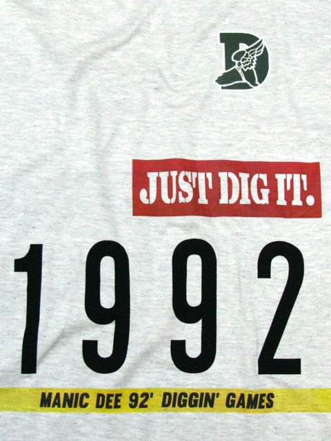 [MANIC DEE] JUST DIG IT. 1992 TEE1