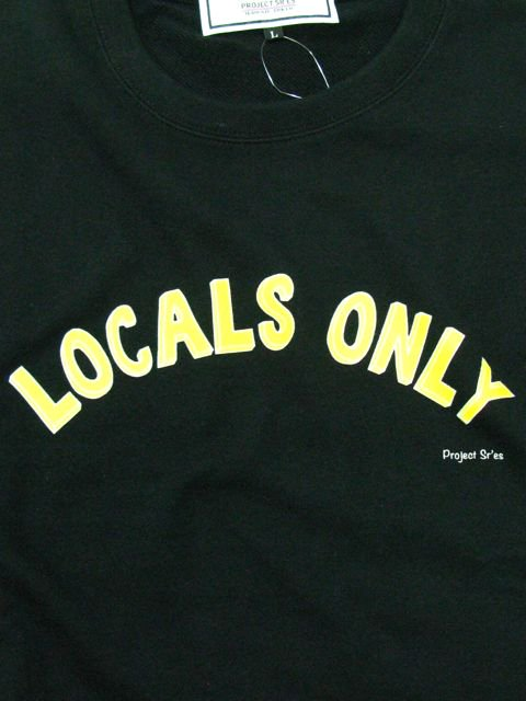 [PROJECT SR'ES] LOCALS ONLY SWEAT(BK)2