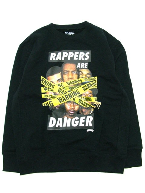 [RUGGED] ''RAPPERS ARE DANGER