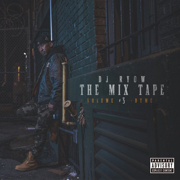 DJ RYOW / THE MIX TAPE VOLUME #3 -DTMC-