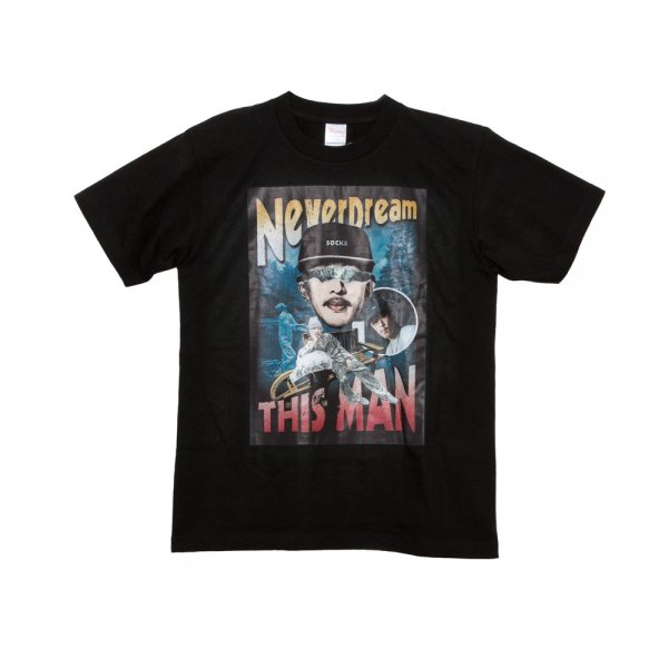Never Dream This Man / T-SHIRTS