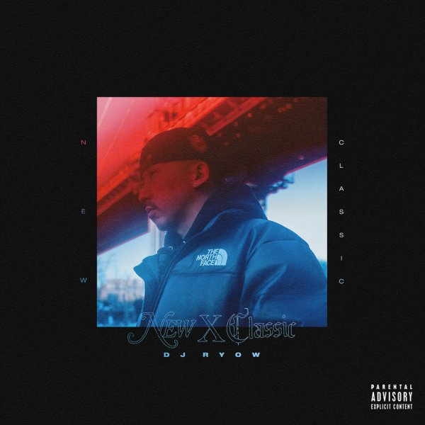 DJ RYOW / NEW X CLASSIC[CD+DVD]