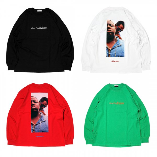 CHASE THE DREAM / L/S T-SHIRTS