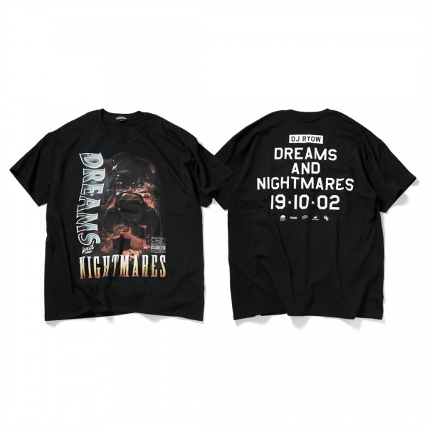 DJ RYOW 「DREAMS AND NIGHTMARES」T-SHIRTS