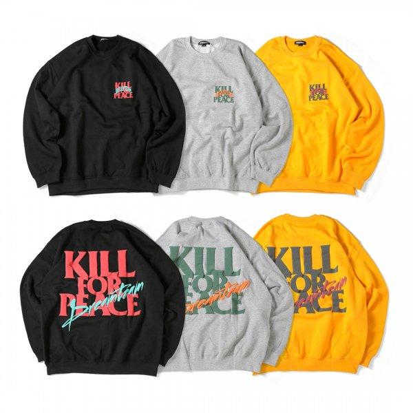 Kill for Peace Crewneck Sweat