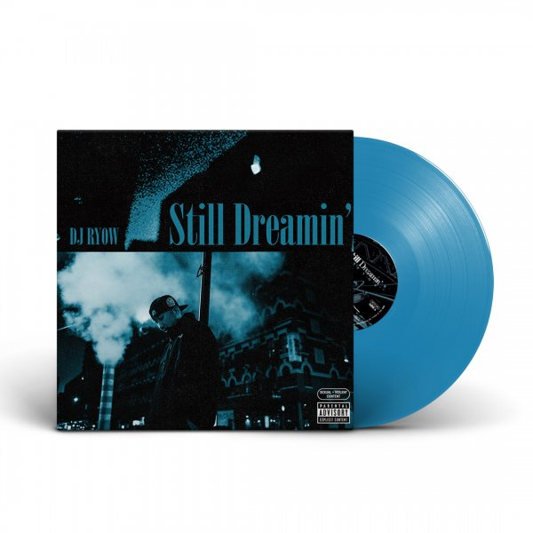 【予約商品】DJ RYOW 「Still Dreamin' -Limited Vinyl-」