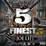 DJ JOE LIFE / THE 5 BOROUGHS FINEST