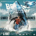 DJ NONKEY / BACK 2 DA FUTURE -Summer Madness-