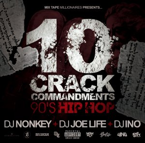DJ NONKEY & DJ JOE LIFE & DJ INO / <br>10 CRACK COMMANDMENTS -90'S HIP HOP-