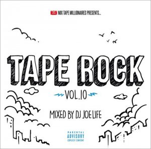 DJ JOE LIFE / TAPE ROCK 10