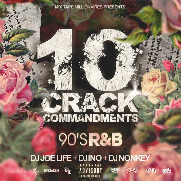 DJ NONKEY & DJ JOE LIFE & DJ INO / <br>10 CRACK COMMANDMENTS -90's R&B-