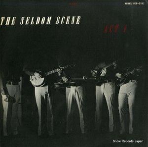 セルダム・シーン - act 1 - SLP-1511