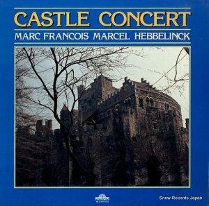 MARC FRANCOIS MARCEL HEBBELINCK - castle concert - MLP0255/1024