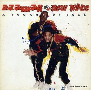 DJ・ジャジー・ジェフ&ザ・フレッシュ・プリンス - touch of jazz - ALI-15003