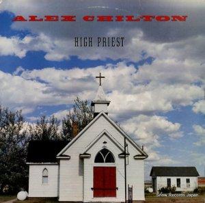 アレックス・チルトン - high priest - 6047-1-B