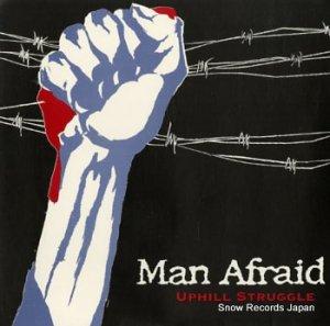 MAN AFRAID - uphill struggle - HM001