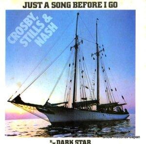 クロスビー・スティルス&ナッシュ - just a song before i go - 3401