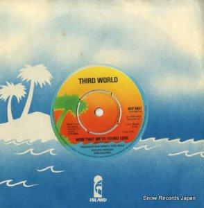 サード・ワールド - now that we've found love - WIP6457