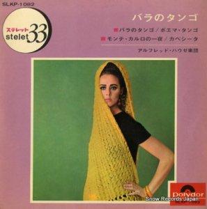 アルフレッド・ハウゼ楽団 - バラのタンゴ - SLKP-1082