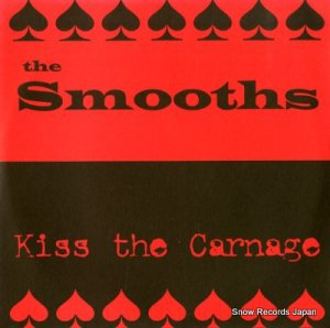 THE SMOOTH - kiss the carnage - REP017