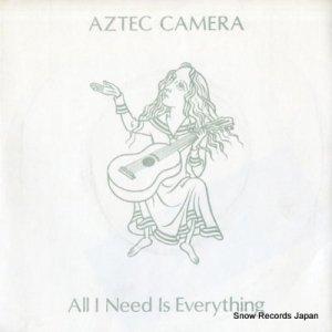 アズテック・カメラ - all i need is everything - AC1