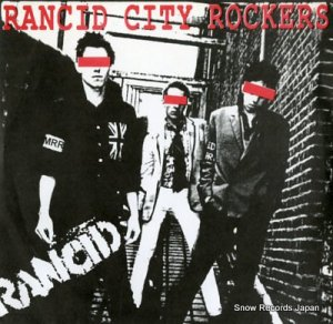 ランシド - rancid city rockers - RCD-01