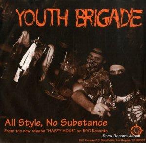 ユース・ブリゲイド - all style, no substance - BYO029