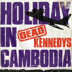 デッド・ケネディーズ - holiday in cambodia - CHERRY13