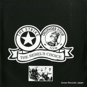 STRIKE, THE / DILLINGER FOUR - the rebel's choice - U-43096M